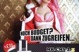 """Im Vergleich zur Werbung aus Magdeburg wirkt dieses Motiv der bayerischen Firma """"Messking"""" fast schon unschuldig. Trotzdem wurde auch das völlig zurecht öffentlich gerügt. Die Bewerbung von Messgeräten mit dem Slogan """"Noch Budget? Dann zugreifen ..."""" zusammen mit der Abbildung einer Frau, die ihren Weihnachtsmantel öffne und in Reizwäsche dastehe, weise keinen Produktbezug auf, reduziere Frauen auf ihre Sexualität und lege ihre Verfügbarkeit nahe, kritisierte der Werberat. Das Unternehmen blieb uneinsichtig: Die Anzeige sei lediglich provozierend, keinesfalls aber sexistisch."""