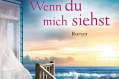 """Nicholas Sparks: Das ist sein neuer Roman """"Wenn du mich siehst"""""""