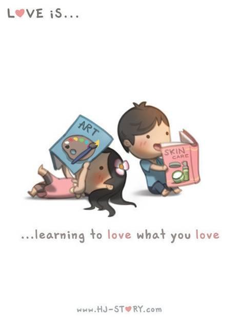 Liebe ist ... schätzen zu lernen, was du toll findest.