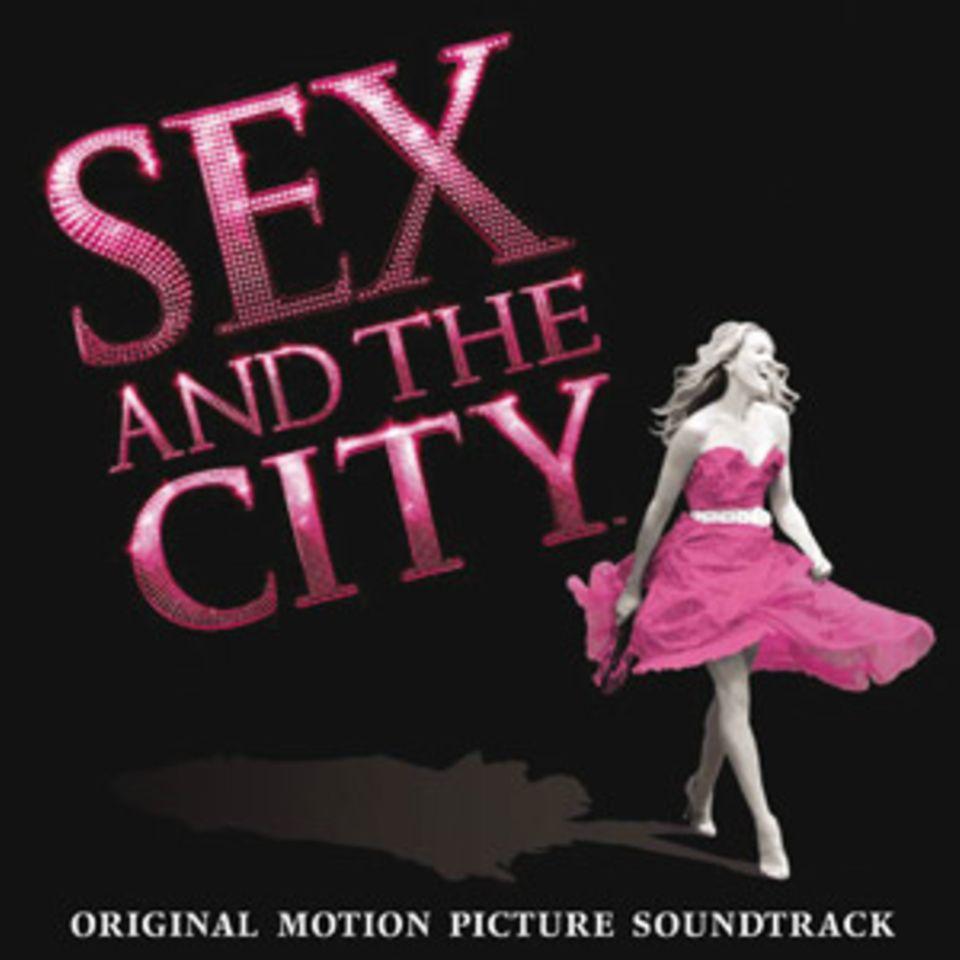 Sex and the City: Der Soundtrack zum Film