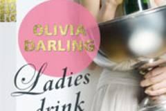 Olivia Darling: Ladies drink Champagne