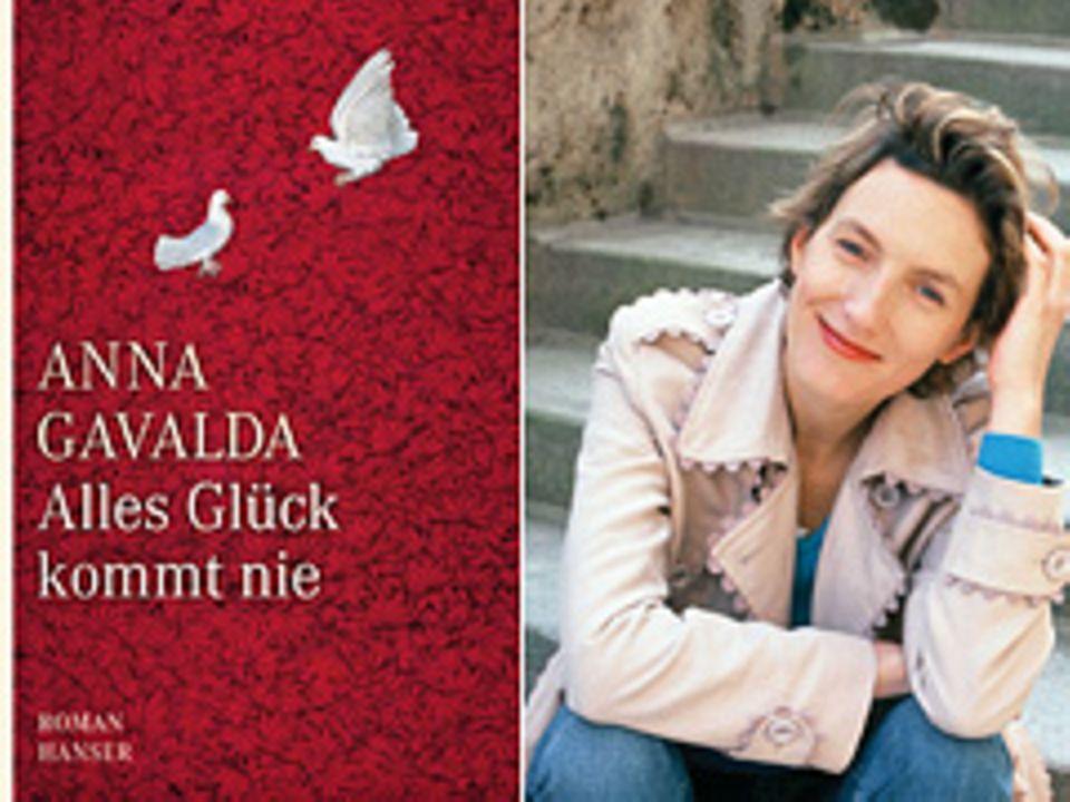 """Anna Gavalda, """"Alles Glück kommt nie"""", Ü: Ina Kronenberger, Hanser, 24,90 Euro"""