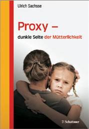"""""""Proxy - dunkle Seite der Mütterlichkeit"""""""