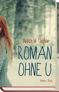 """Foren-Lesekreis: Treffen Sie """"Roman ohne U""""-Autorin Judith Taschler in der Community"""