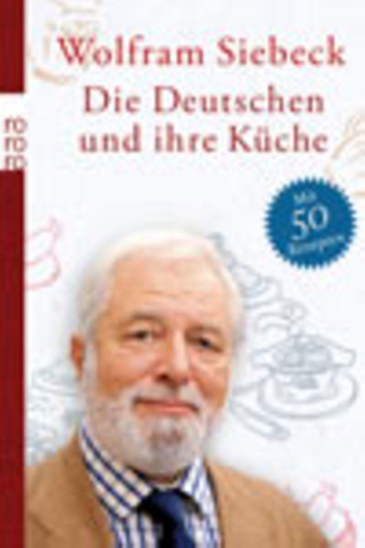 Wolfram Siebeck: Rezepte aus der deutschen Küche