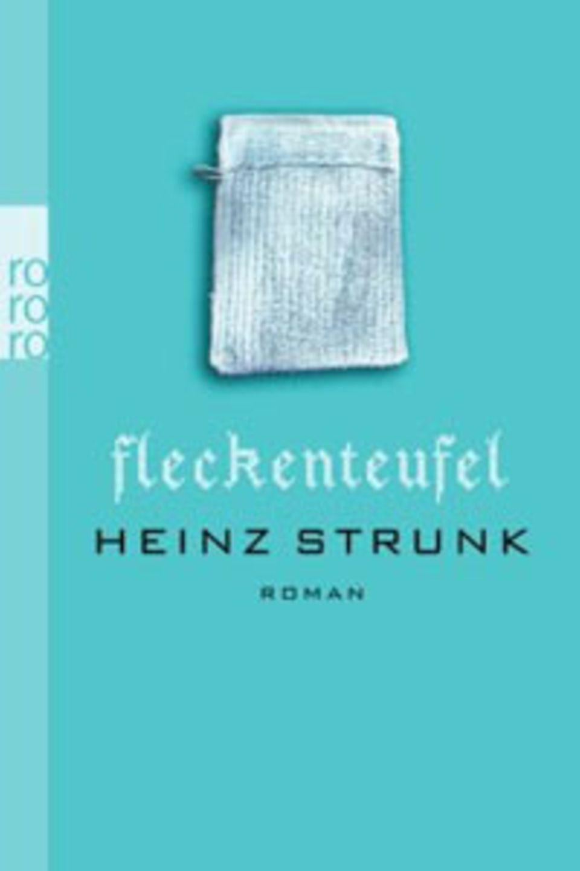 """Heinz Strunk: """"Fleckenteufel"""""""