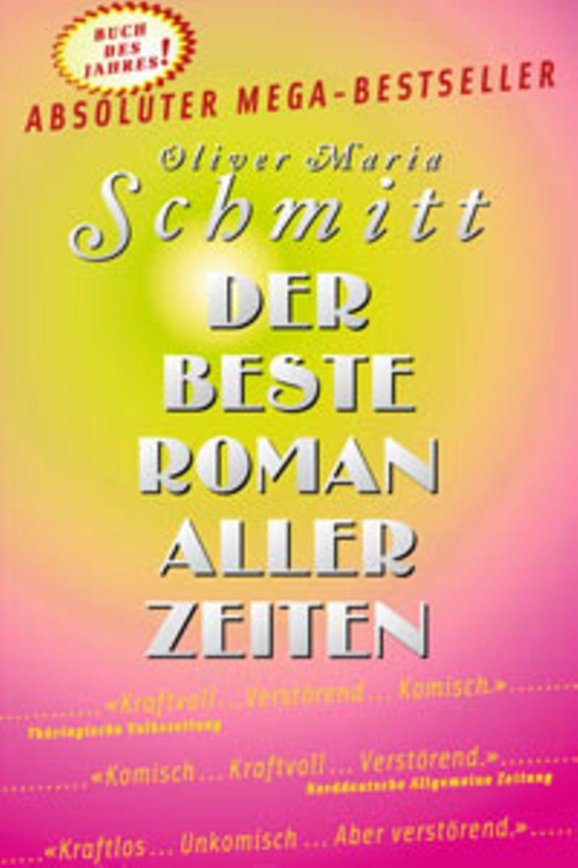 """Oliver Maria Schmitt: """"Der beste Roman aller Zeiten"""""""
