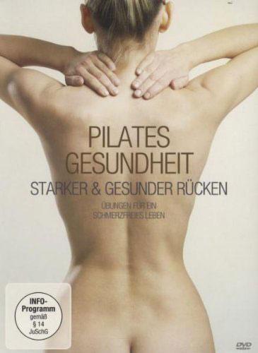 Pilates Gesundheit: Starker und gesunder Rücken