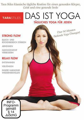 Tara Stiles - Das ist Yoga