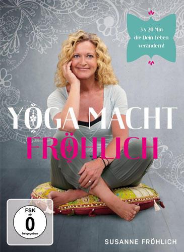 """""""Yoga macht Fröhlich"""", von Susanne Fröhlich"""