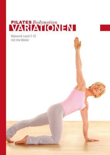 Pilates Bodymotion Variationen, Matwork Level I + II, mit Ute Weiler