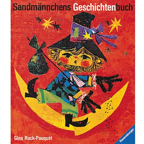 """Gina Ruck-Pauquèt und Pepperl Ott: """"Sandmännchens Geschichtenbuch"""""""