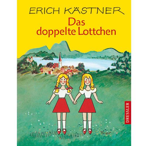 """Erich Kästner: """"Das doppelte Lottchen"""""""