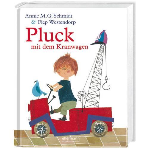 """Annie M.G. Schmidt: """"Pluck mit dem Kranwagen"""""""