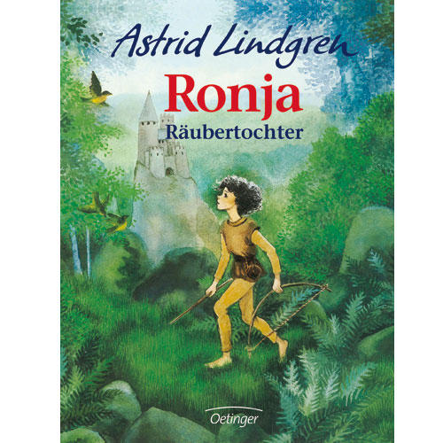 "Astrid Lindgren: ""Ronja Räubertochter"""