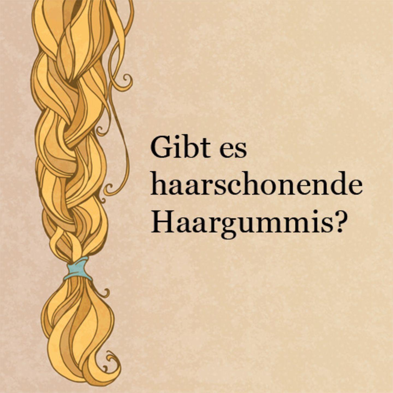 Gibt es haarschonende Haargummis?