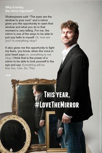 """Love the Mirror"": Joe"