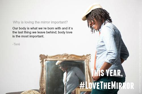 """Love the Mirror"": Teré"