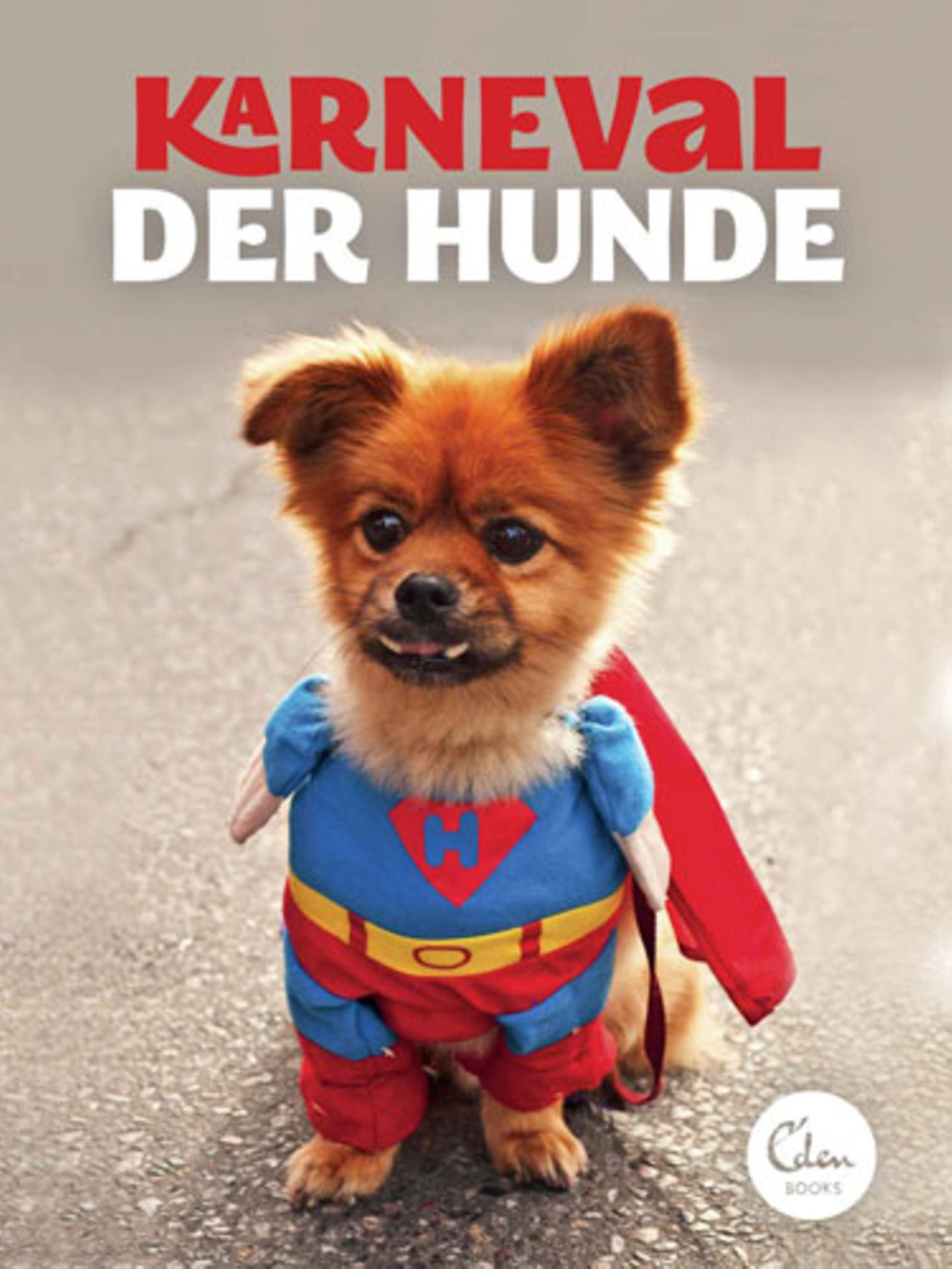 """Karneval der Hunde"", Eden Books, 9,95 Euro"