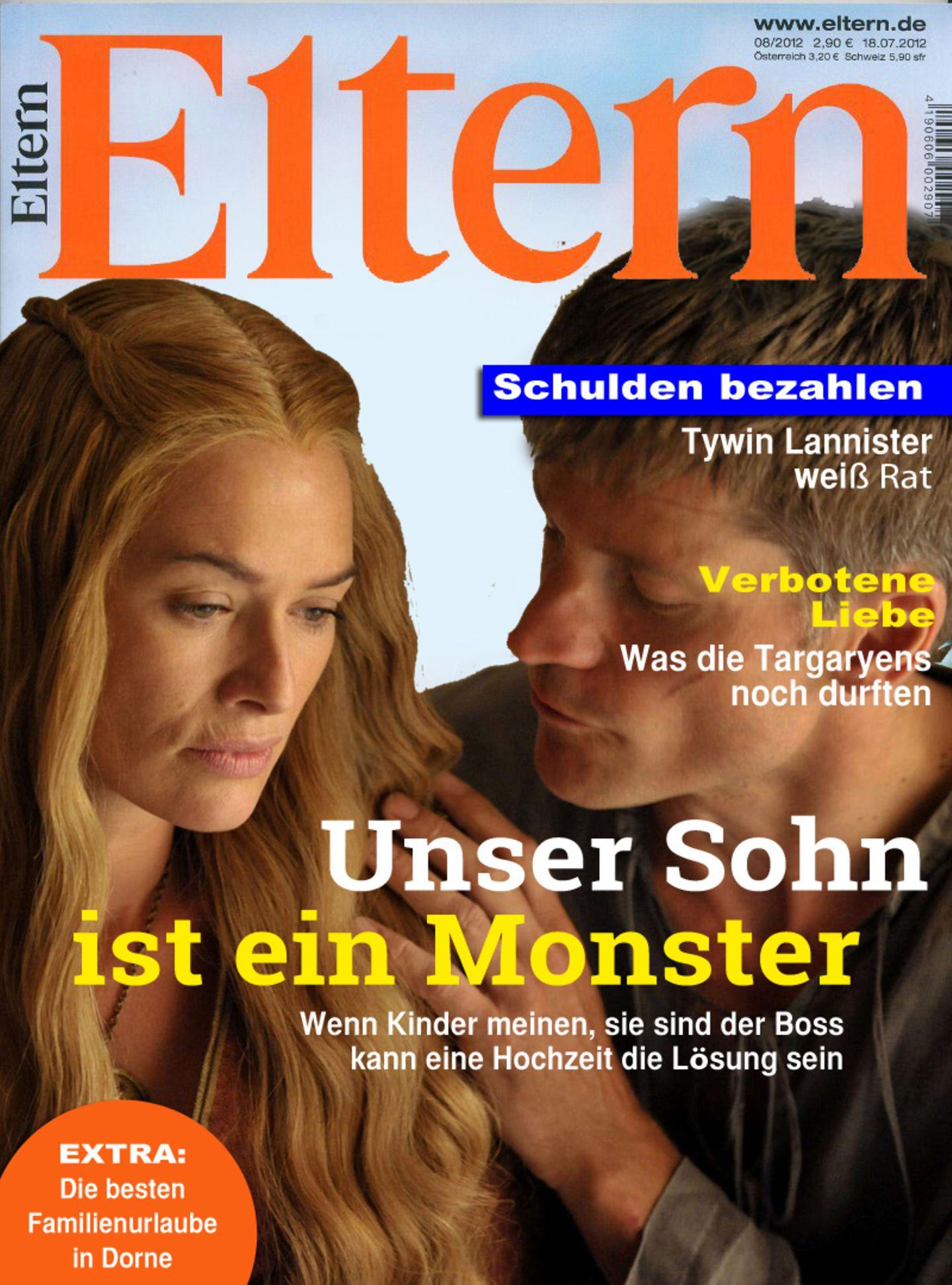 Lannisters haben es ja generell nicht leicht in Familienfragen - aber ob diese Zeitschrift helfen kann? Bei dem kleinen Joffrey wäre vermutlich auch die Super-Nanny überfordert gewesen.