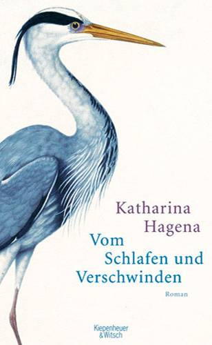Katharina Hagena: Vom Schlafen und Verschwinden
