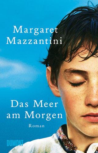 Margaret Mazzantini: Das Meer am Morgen
