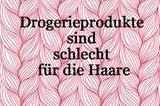 Haare pflegen - Drogerieprodukte