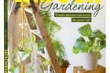 Buchtipp: Indoor-Gardening - Kreativ gärtnern und ernten das ganze Jahr