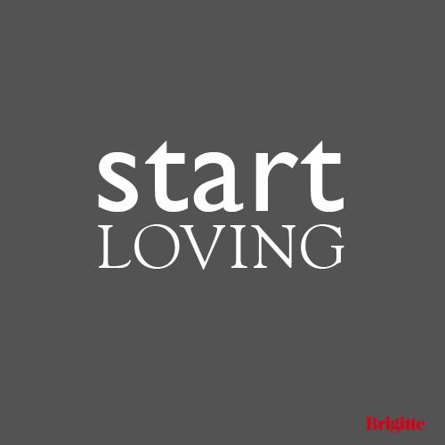 Start loving!