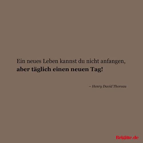 Berühmt Sprüche: Zitate für Neuanfänge | BRIGITTE.de #ZZ_23