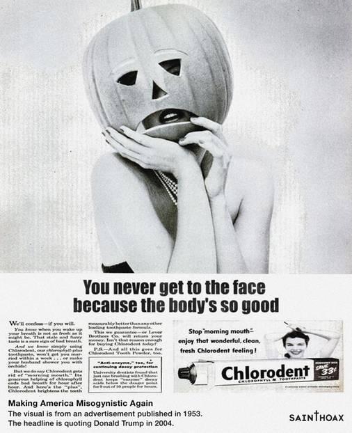 """Diese Zahnpasta-Werbung ist von 1953. Für Trump allerdings irrelevant, da er er im Bett ohnehin nie bis zum (unappetitlichen) Gesicht einer Frau (mit dem Mundgeruch) vordringt, weil ihr Körper ja schon """"so gut ist""""."""