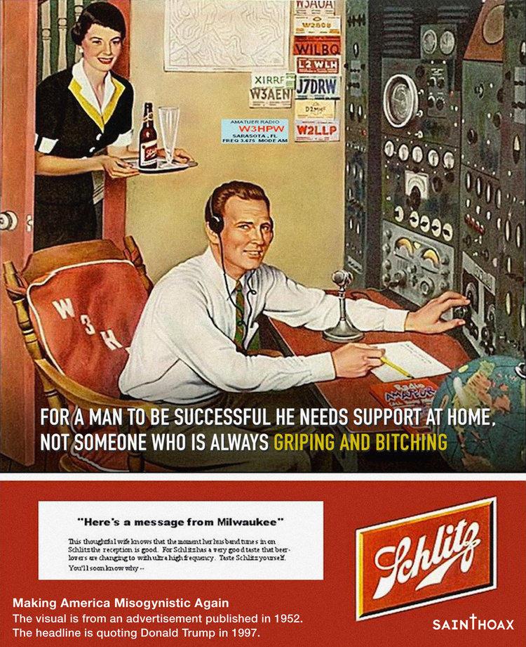 """""""Damit ein Mann erfolgreich ist, braucht er zu Hause Unterstützung, nicht jemanden, der dauernd jammert und schimpft"""", erklärte Trump 1997. Die """"Schlitz""""-Bier-Werbung zum Zitat ist von 1952."""
