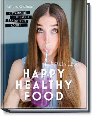 Das Kochbuch Happy Healthy Food