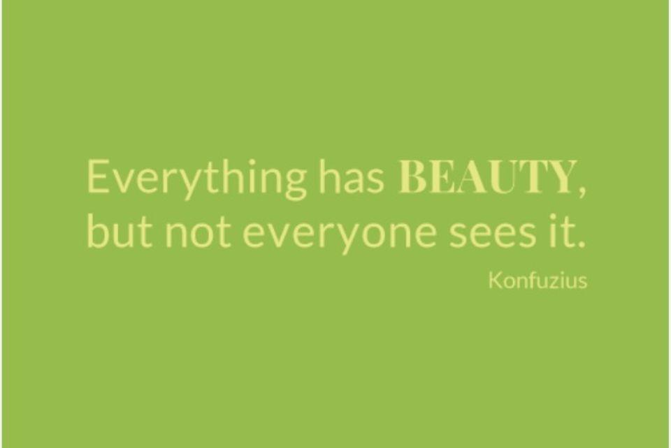 Beauty-Zitate: Zitat von Konfuzius