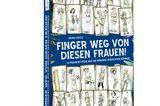 Finger weg von diesen Frauen – Buchcover