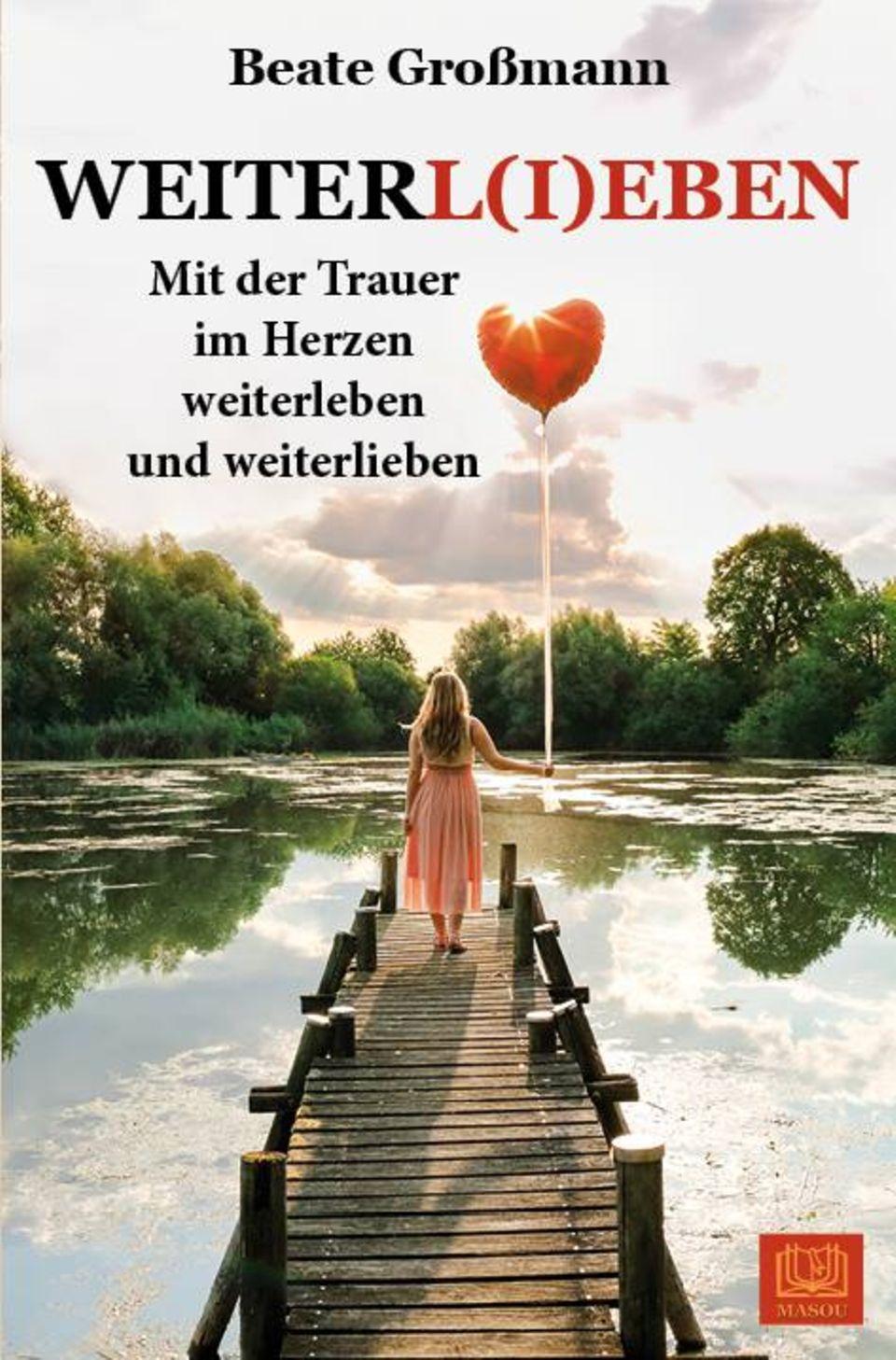 Cover: Beate Großmann -Weiterl(i)eben