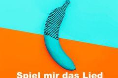 """Lustige Pornotitel: Banane mit Pornotitel """"Spiel mir das Lied vom Glied"""""""