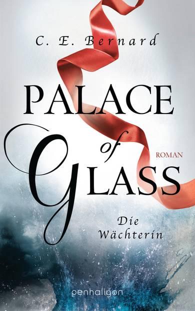 """Buchtipps der Redaktion: Cover von """"Palace of Glass"""""""