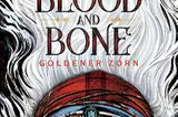 Literaturempfehlung: Children of Blood and Bone