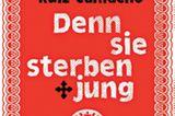 Literaturempfehlung: Denn sie sterben jung