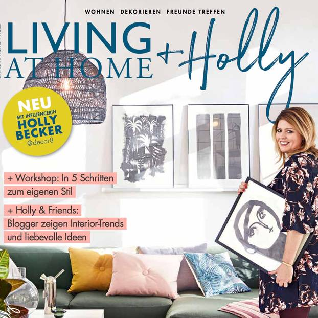 "Das neue Magazin ""Living at Home + Holly"""