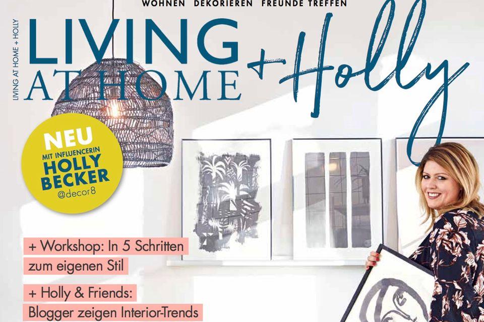 "Das neue Magazin ""Living at Home + Holly"""