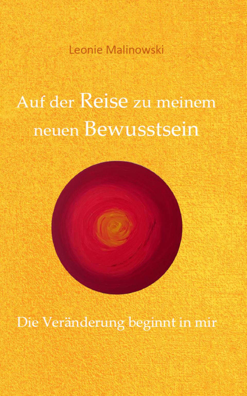 Buchcover: Auf der Reise zu meinem Bewusstsein