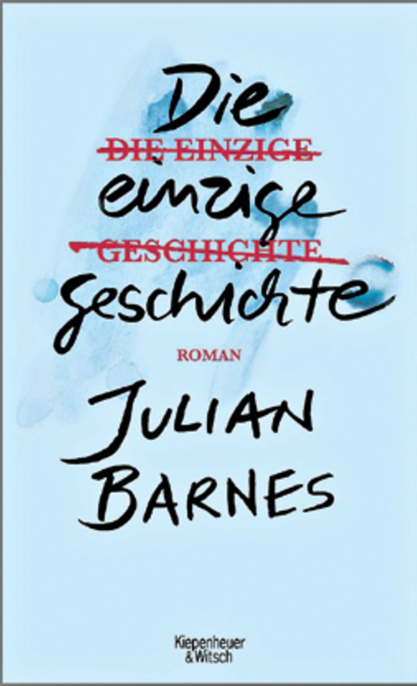 """Bücher für den Urlaub: Buchcover """"Die einzige Geschichte"""""""