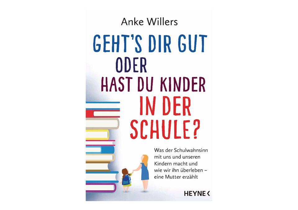 Anke Willers: Geht's dir gut oder hast du Kinder in der Schule?