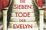 """Buchtipps der Redaktion: Buchcover """"Die sieben Tode der Evelyn Hardcastle"""""""