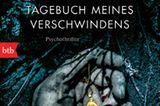 """Buchtipps der Redaktion: Buchcover """"Tagebuch meines Verschwindens"""""""