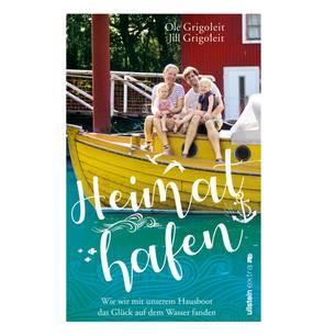 """Die ganze Geschichte von Familie Grigoleit und ihrem Hausboot gibt es auch als Buch zu lesen: """"Heimathafen –Wie wir mit unserem Hausboot das Glück auf dem Wasser fanden""""."""
