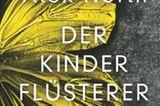 """Buchtipps der Redaktion: Buchcover """"Der Kinderflüsterer"""""""