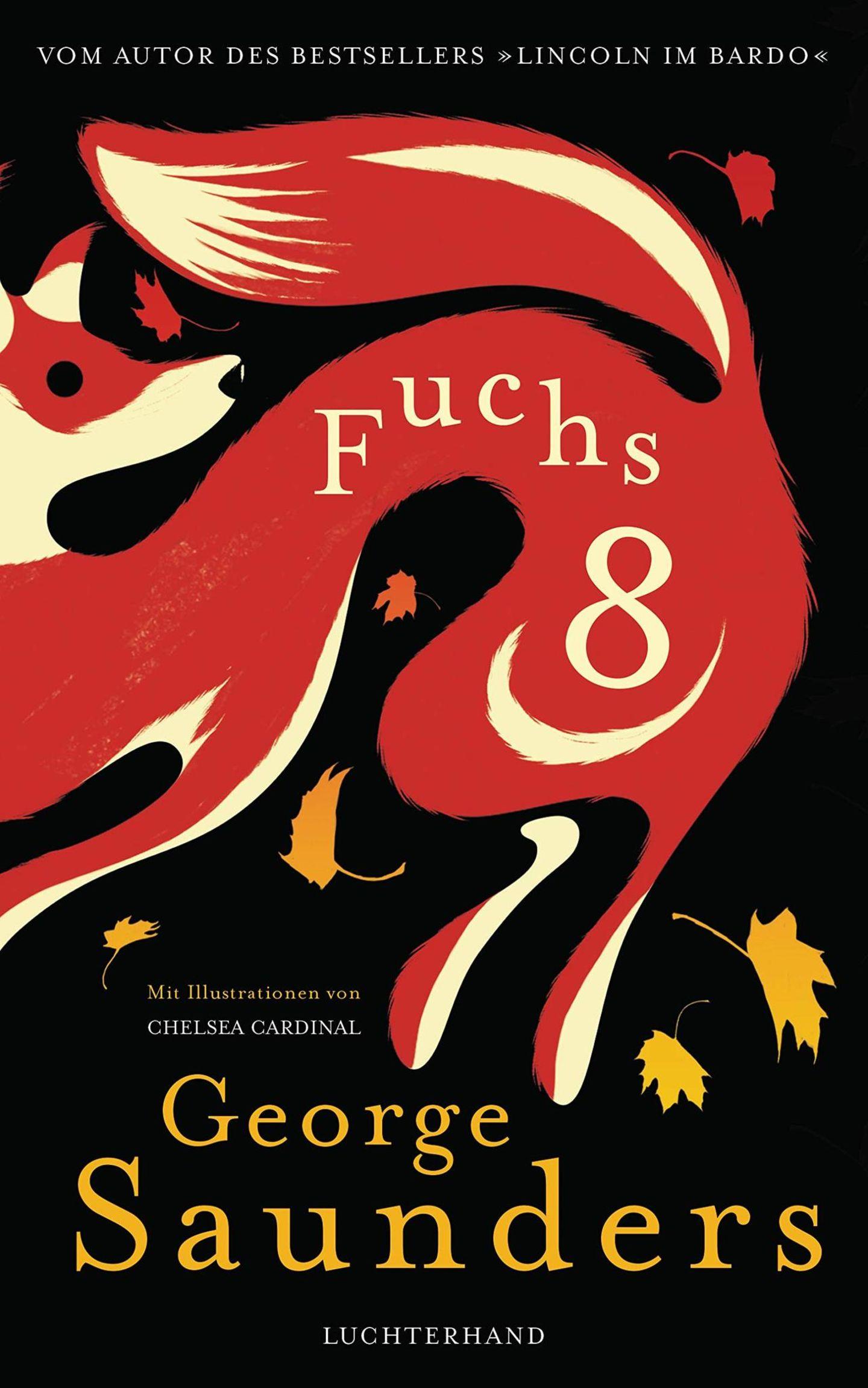 """""""Fuchs 8"""" von George Saunders"""
